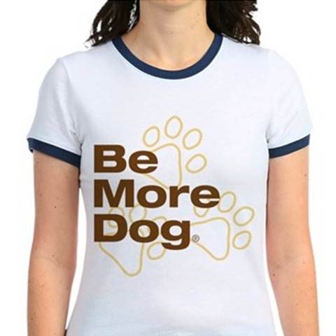 be more dog t-shirt