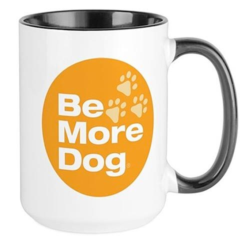 Be More Dog Badge Mug
