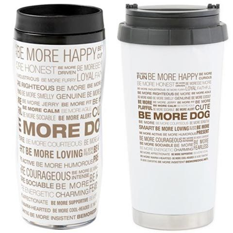 Be More Dog Belief Mugs