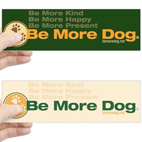Be More Dog 3 Paw Stickers